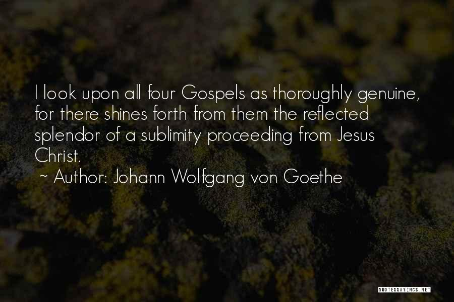 Jesus Christ From The Bible Quotes By Johann Wolfgang Von Goethe