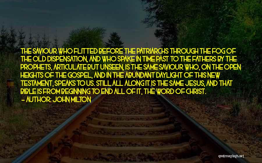Jesus Christ From The Bible Quotes By John Milton