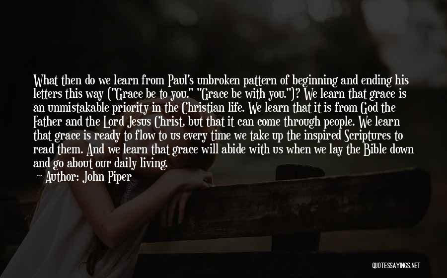 Jesus Christ From The Bible Quotes By John Piper
