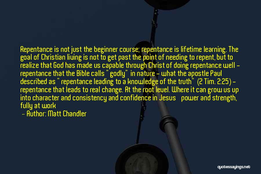 Jesus Christ From The Bible Quotes By Matt Chandler