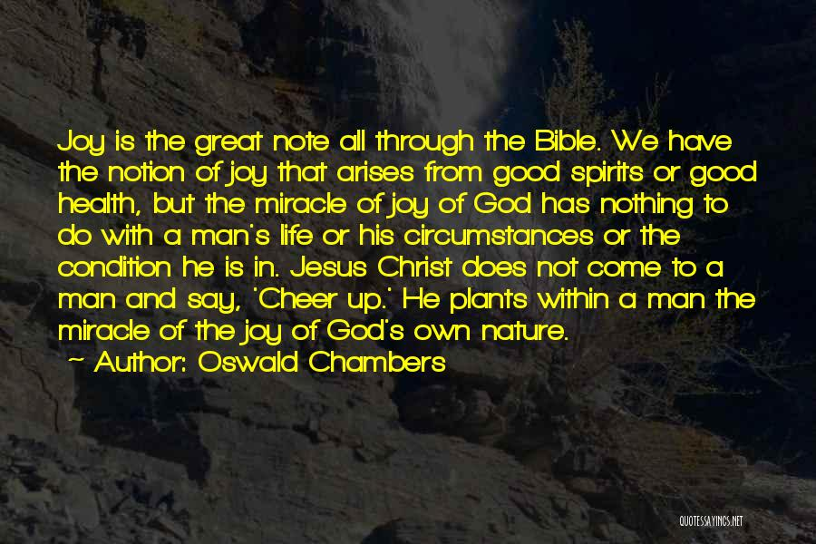 Jesus Christ From The Bible Quotes By Oswald Chambers