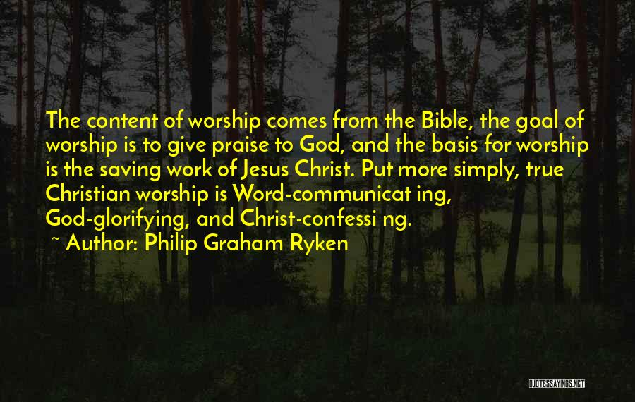 Jesus Christ From The Bible Quotes By Philip Graham Ryken