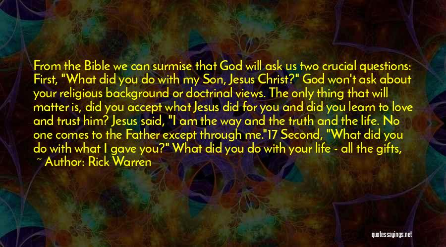 Jesus Christ From The Bible Quotes By Rick Warren