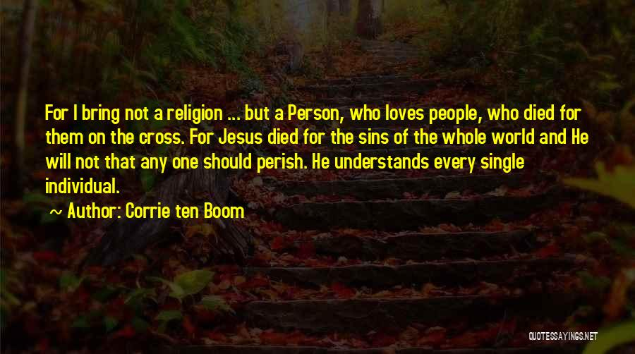 Jesus Died On The Cross For Our Sins Quotes By Corrie Ten Boom