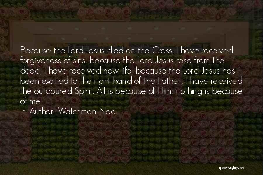 Jesus Died On The Cross For Our Sins Quotes By Watchman Nee