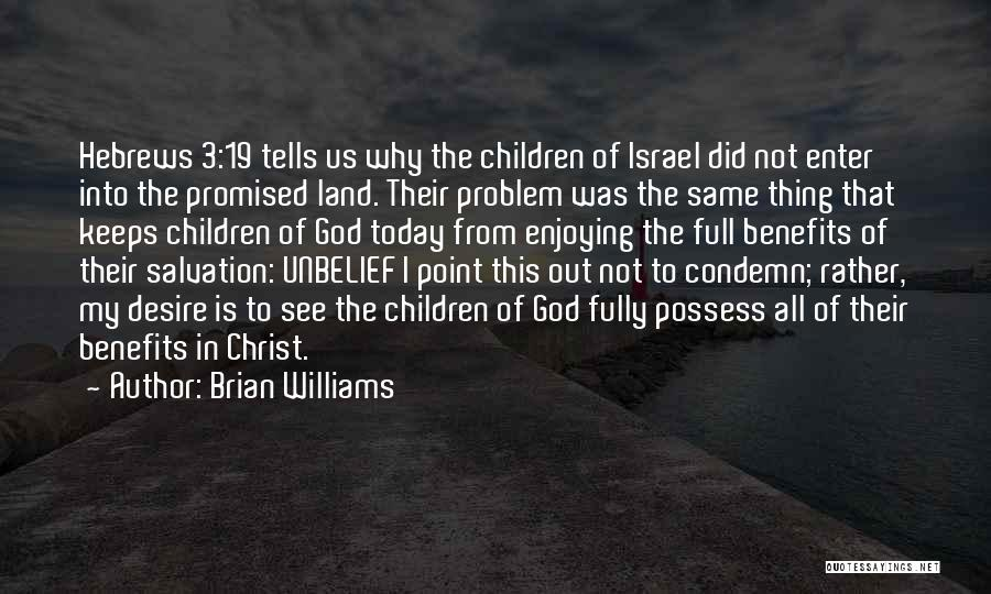 Jesus Is My All Quotes By Brian Williams