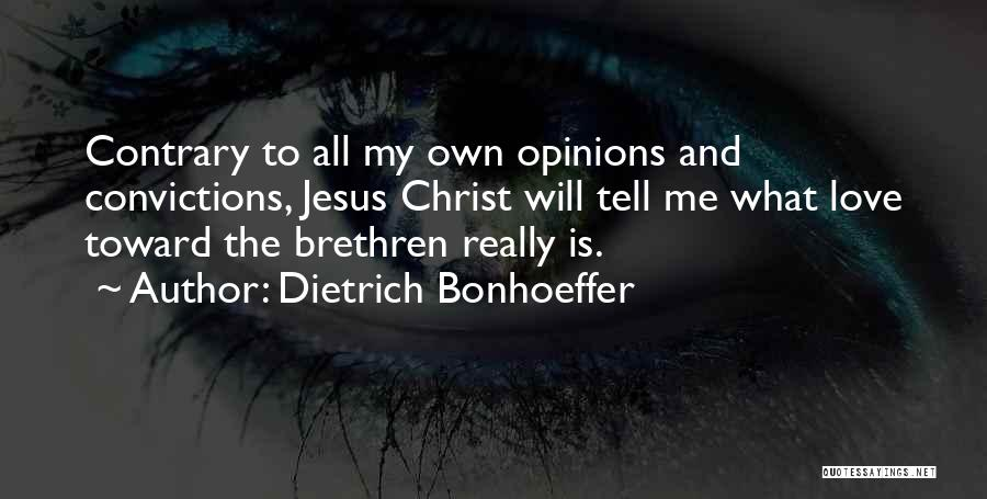 Jesus Is My All Quotes By Dietrich Bonhoeffer