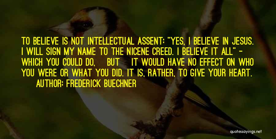 Jesus Is My All Quotes By Frederick Buechner