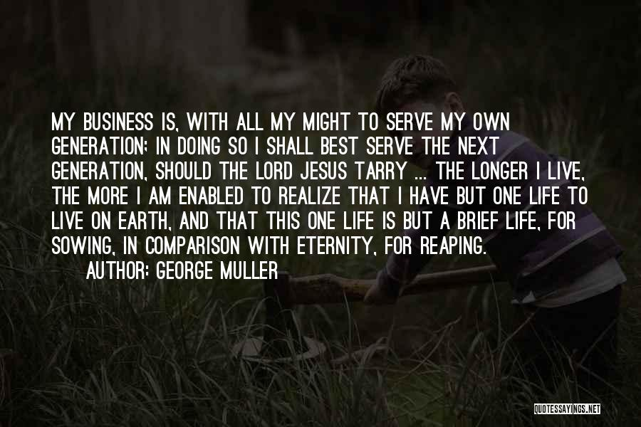 Jesus Is My All Quotes By George Muller