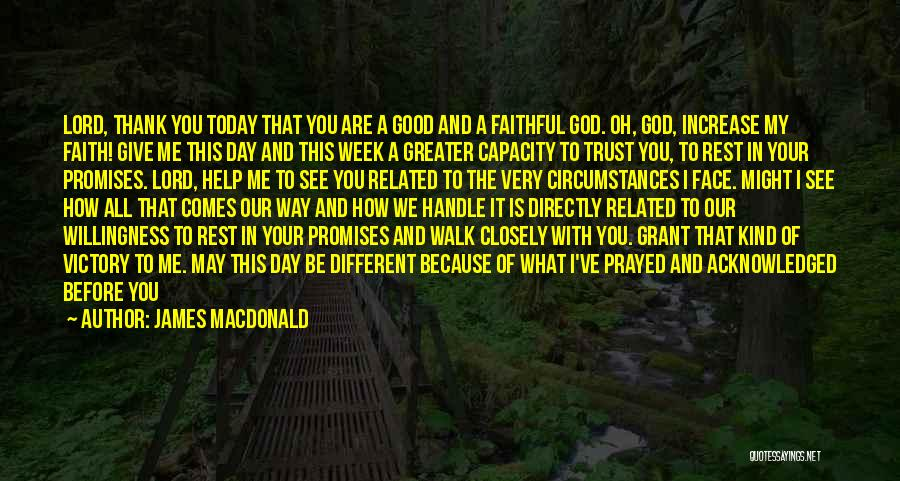 Jesus Is My All Quotes By James MacDonald