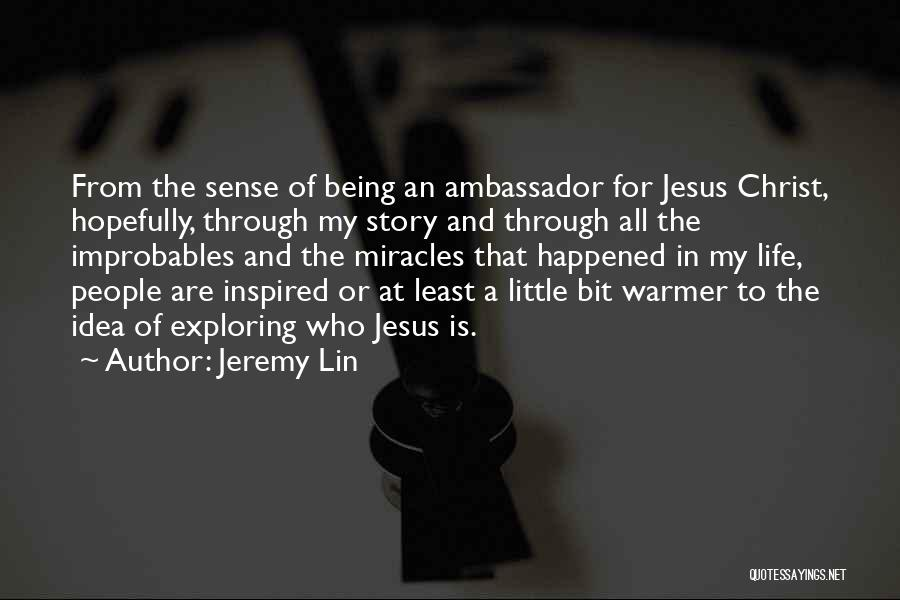 Jesus Is My All Quotes By Jeremy Lin