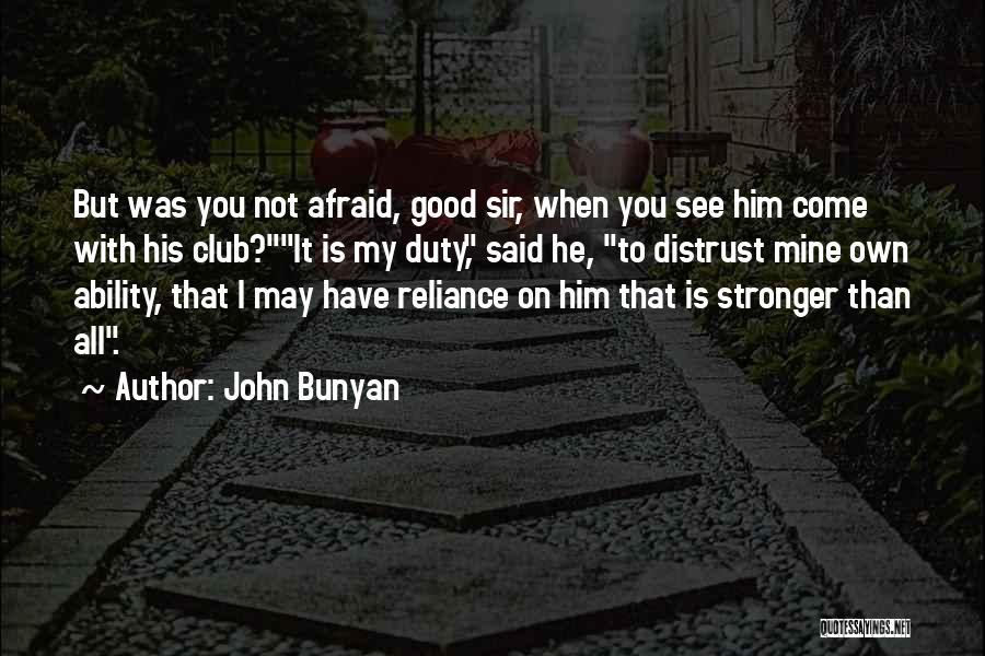Jesus Is My All Quotes By John Bunyan