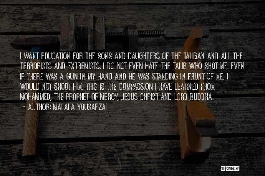 Jesus Is My All Quotes By Malala Yousafzai
