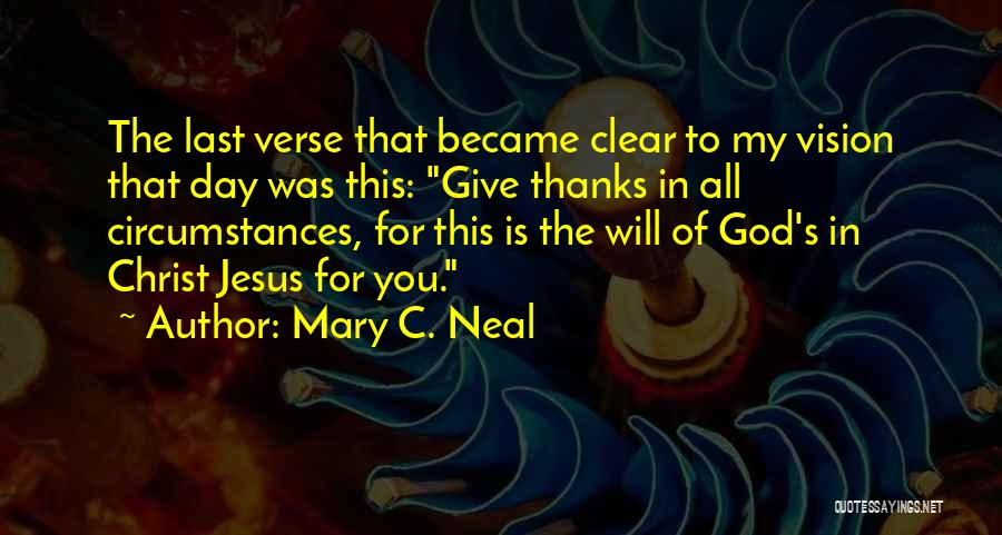 Jesus Is My All Quotes By Mary C. Neal