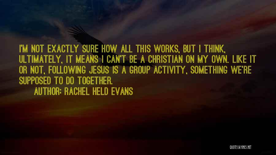 Jesus Is My All Quotes By Rachel Held Evans