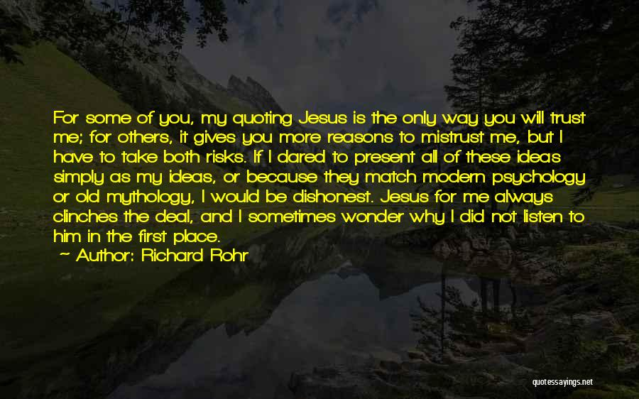 Jesus Is My All Quotes By Richard Rohr