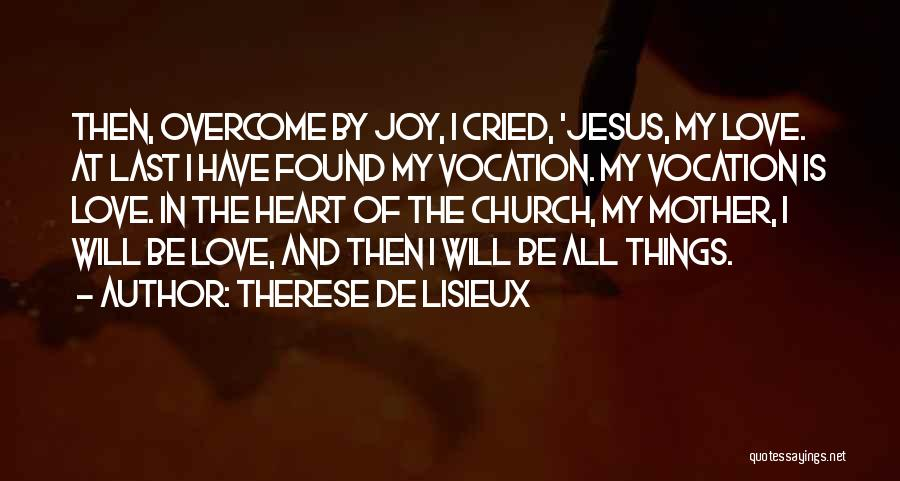 Jesus Is My All Quotes By Therese De Lisieux