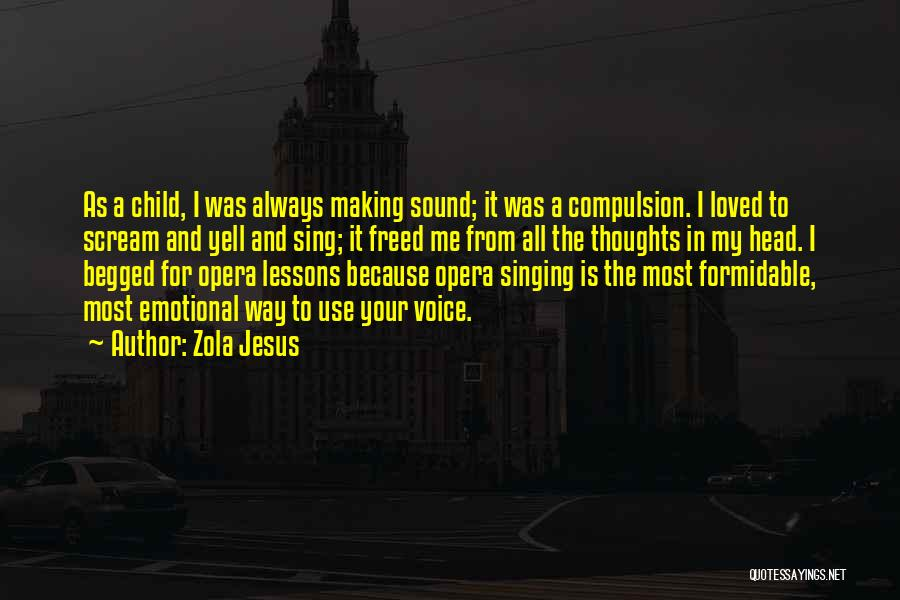 Jesus Is My All Quotes By Zola Jesus