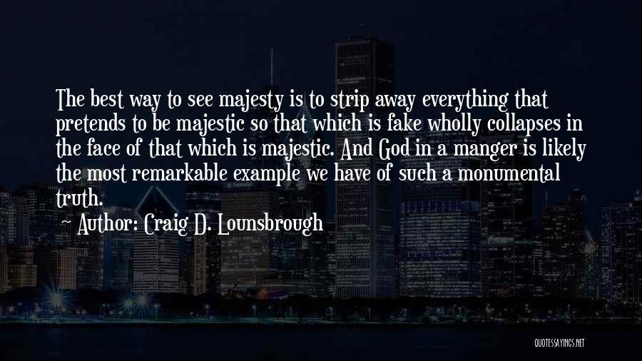 Jesus Manger Quotes By Craig D. Lounsbrough