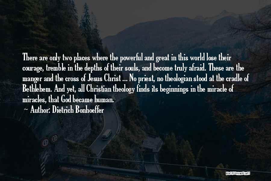 Jesus Manger Quotes By Dietrich Bonhoeffer