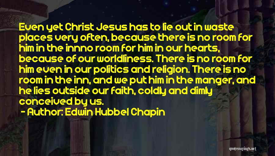 Jesus Manger Quotes By Edwin Hubbel Chapin