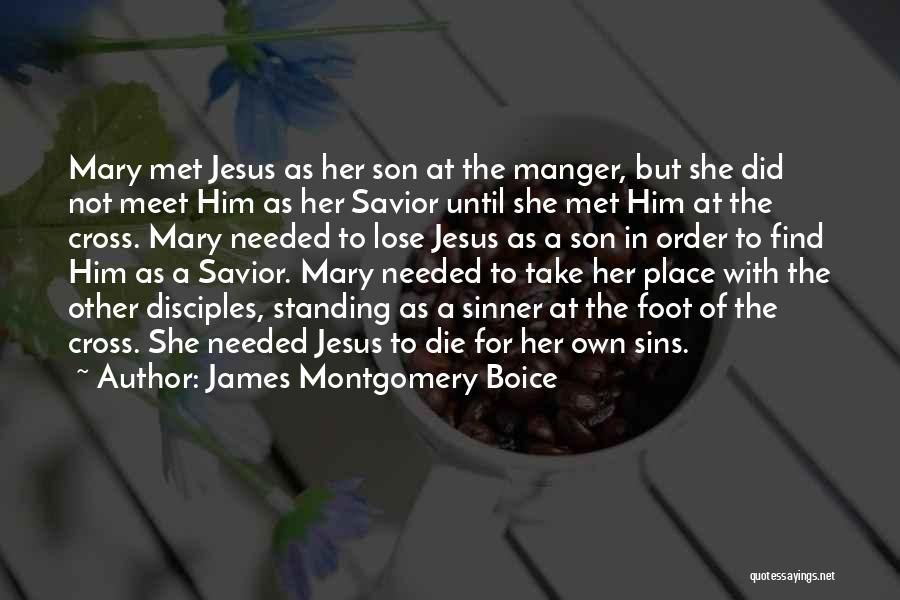 Jesus Manger Quotes By James Montgomery Boice