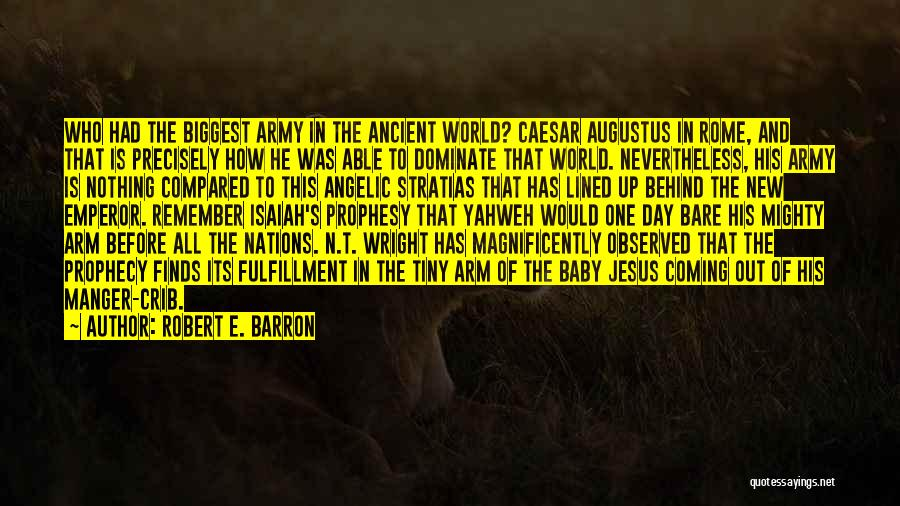 Jesus Manger Quotes By Robert E. Barron