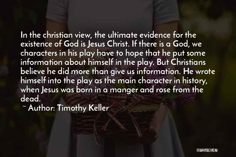 Jesus Manger Quotes By Timothy Keller