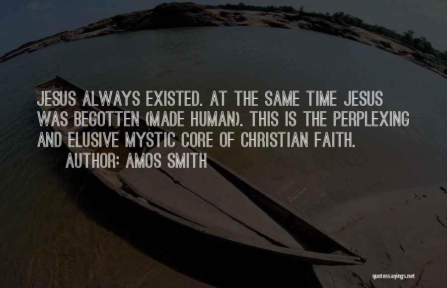 Jesus Mystic Quotes By Amos Smith