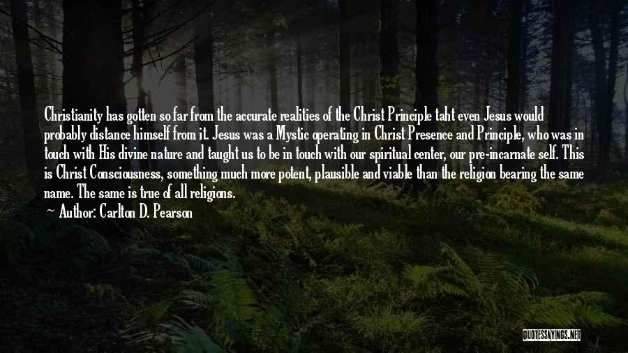 Jesus Mystic Quotes By Carlton D. Pearson