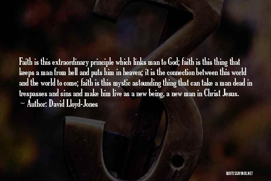 Jesus Mystic Quotes By David Lloyd-Jones