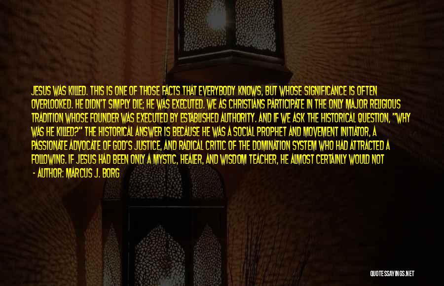 Jesus Mystic Quotes By Marcus J. Borg