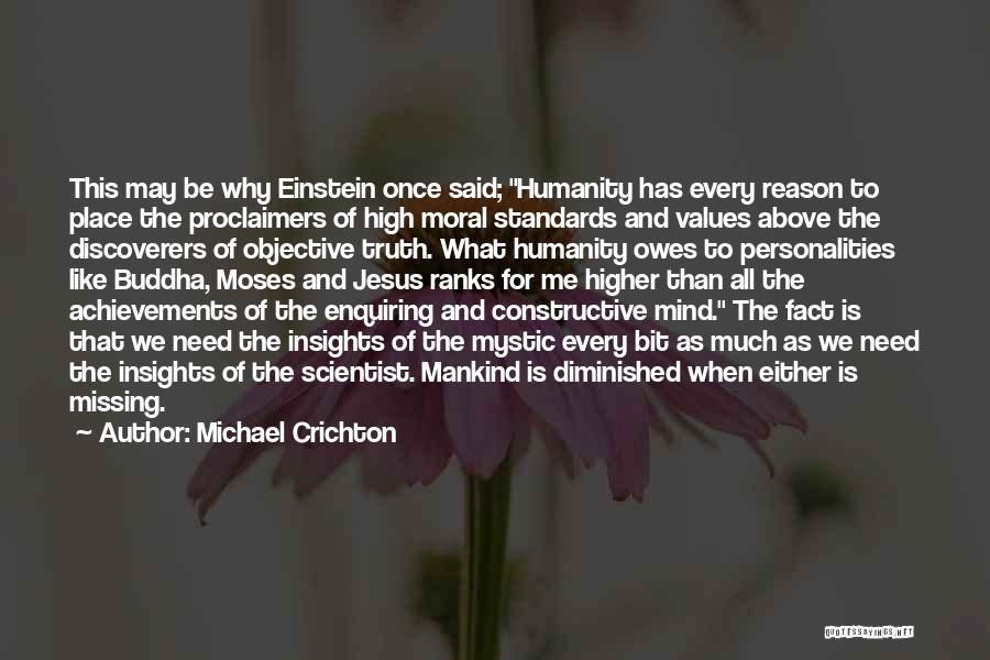Jesus Mystic Quotes By Michael Crichton