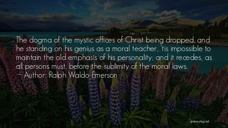 Jesus Mystic Quotes By Ralph Waldo Emerson