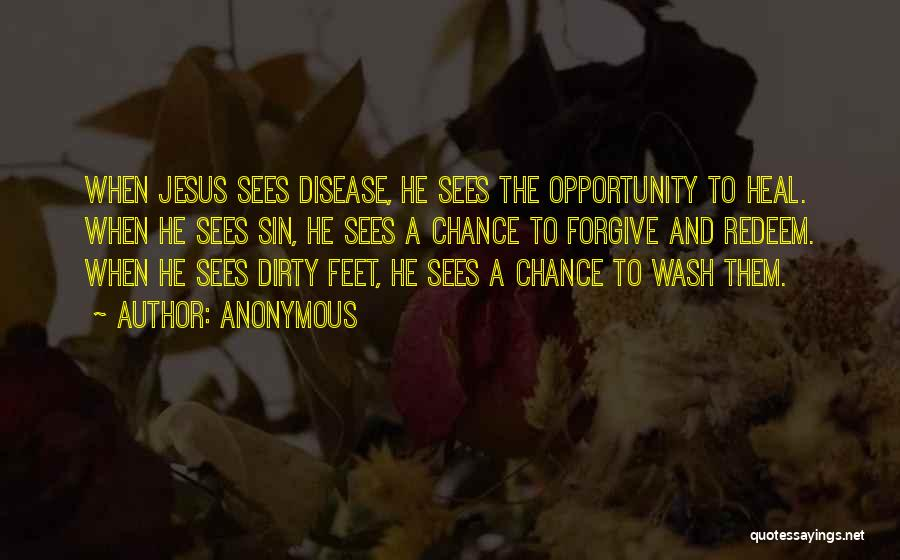 Jesus Redeem Quotes By Anonymous