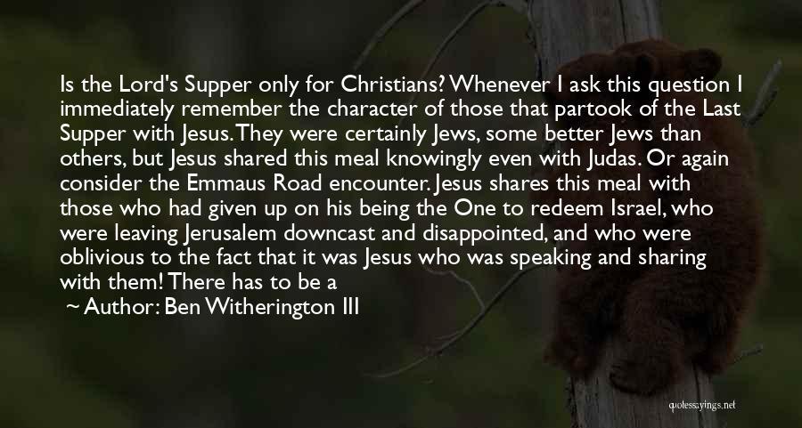 Jesus Redeem Quotes By Ben Witherington III