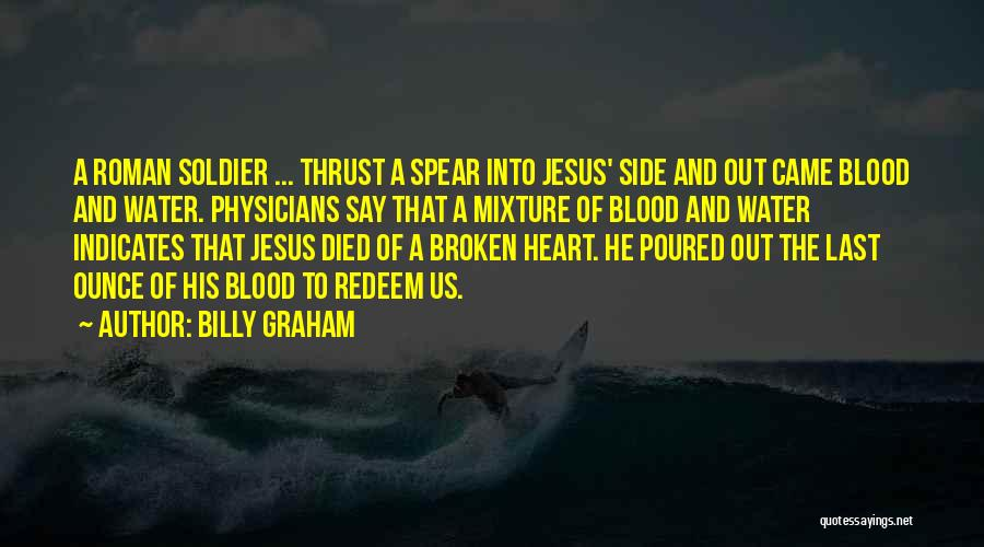 Jesus Redeem Quotes By Billy Graham