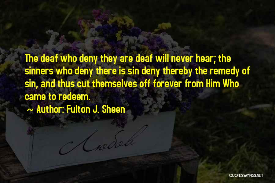 Jesus Redeem Quotes By Fulton J. Sheen