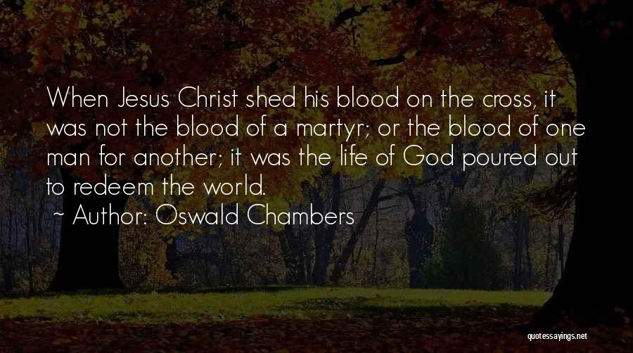 Jesus Redeem Quotes By Oswald Chambers