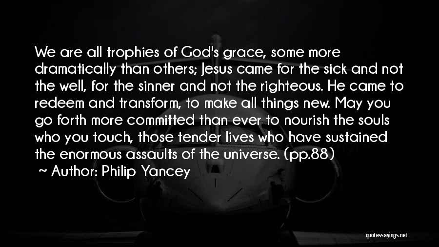 Jesus Redeem Quotes By Philip Yancey