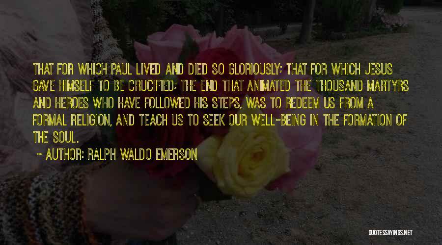Jesus Redeem Quotes By Ralph Waldo Emerson