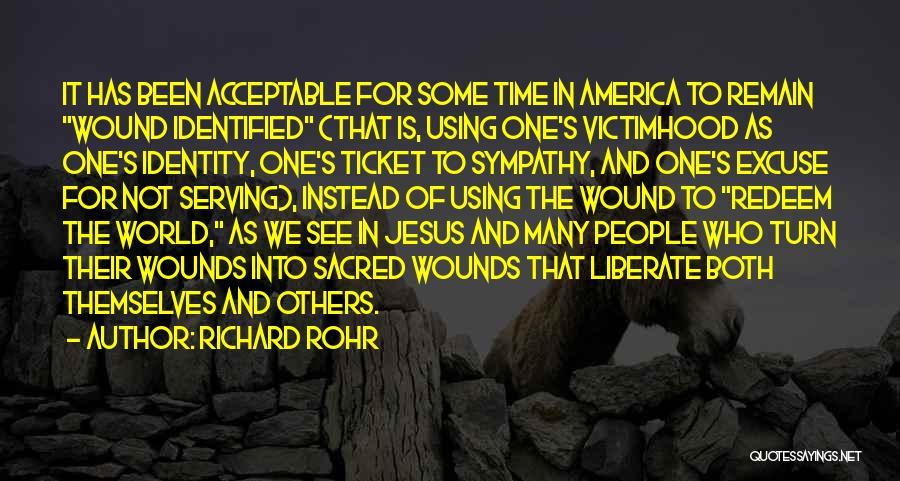 Jesus Redeem Quotes By Richard Rohr