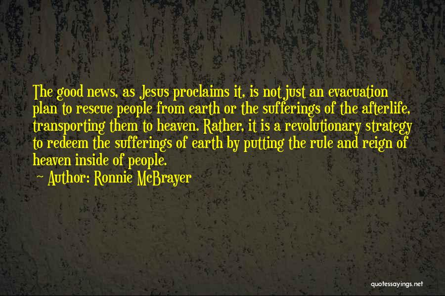 Jesus Redeem Quotes By Ronnie McBrayer