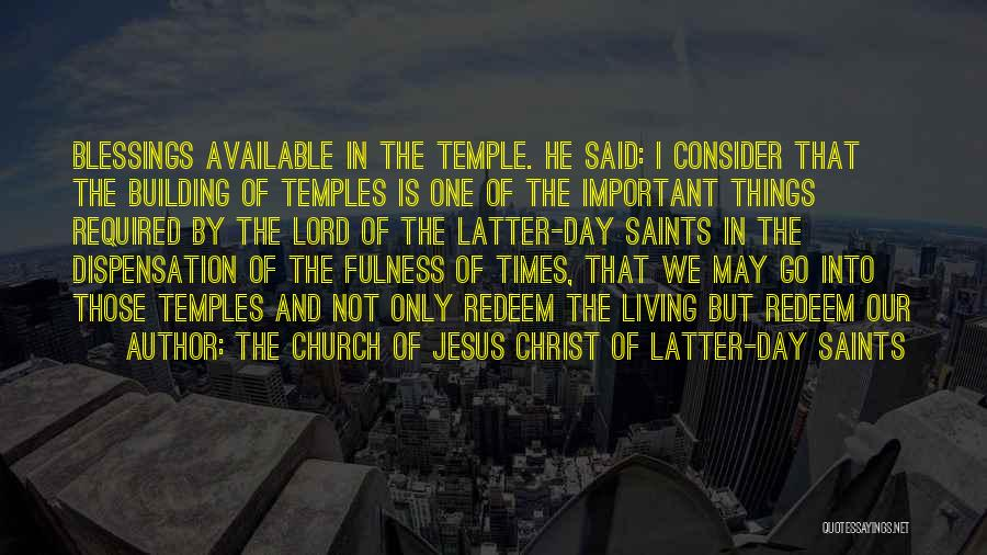 Jesus Redeem Quotes By The Church Of Jesus Christ Of Latter-day Saints
