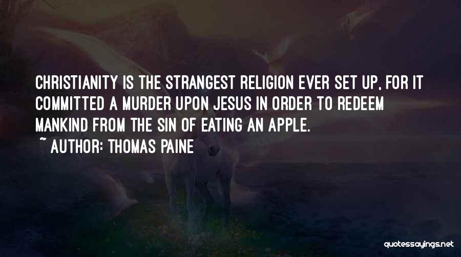 Jesus Redeem Quotes By Thomas Paine