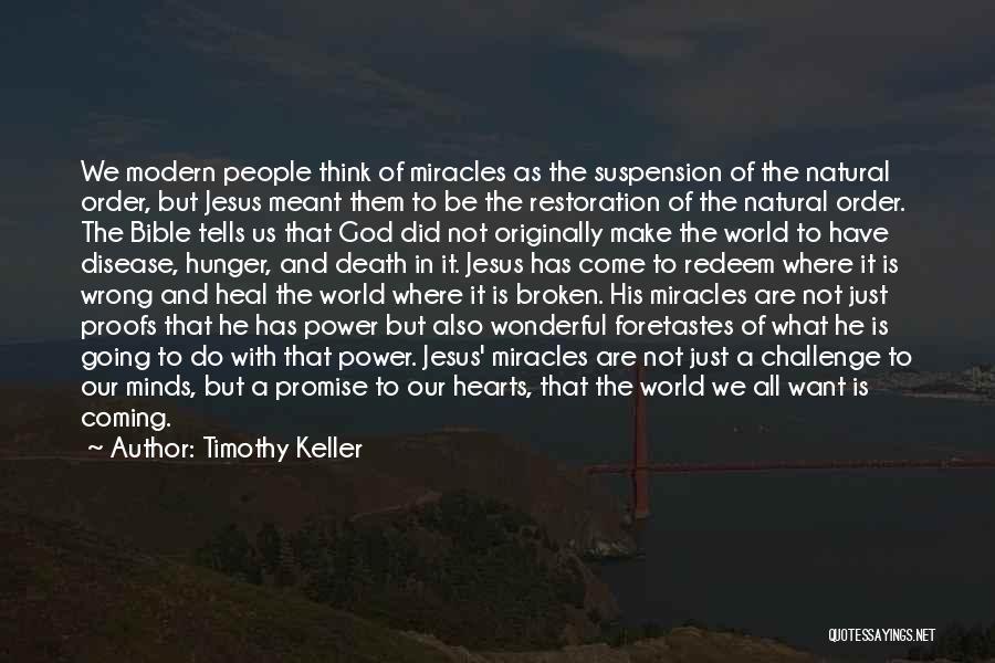 Jesus Redeem Quotes By Timothy Keller