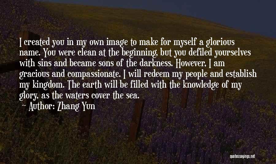 Jesus Redeem Quotes By Zhang Yun
