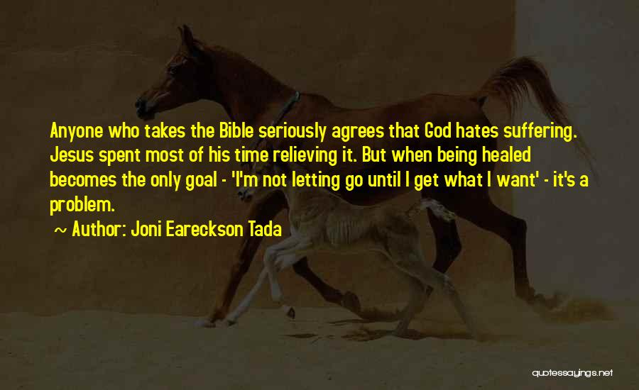 Jesus Suffering Bible Quotes By Joni Eareckson Tada