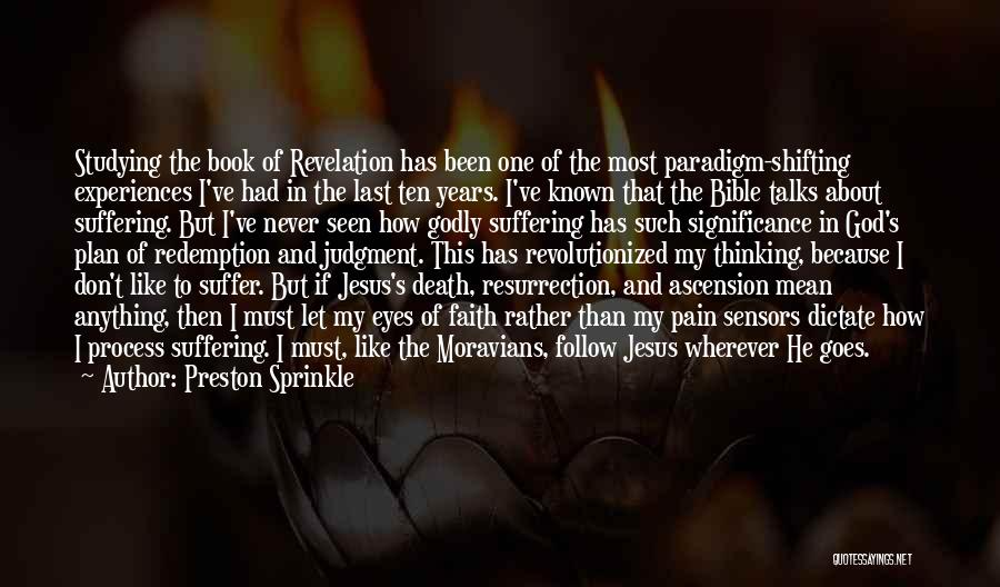 Jesus Suffering Bible Quotes By Preston Sprinkle