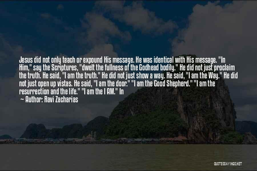 Jesus The Good Shepherd Quotes By Ravi Zacharias